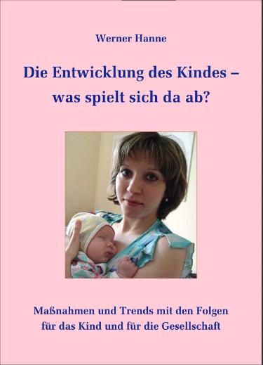 Die Entwicklung des Kindes –...