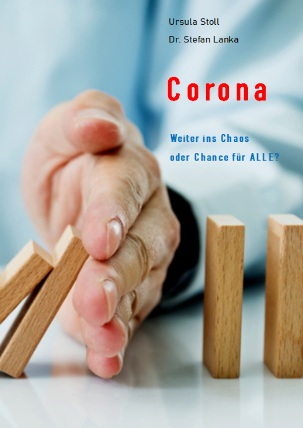 """Corona – Weiter ins Chaos..."