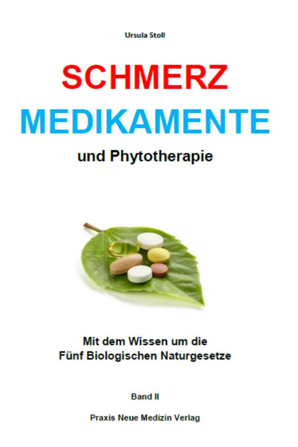 Schmerzmedikamente und Phytotherapie – Band...