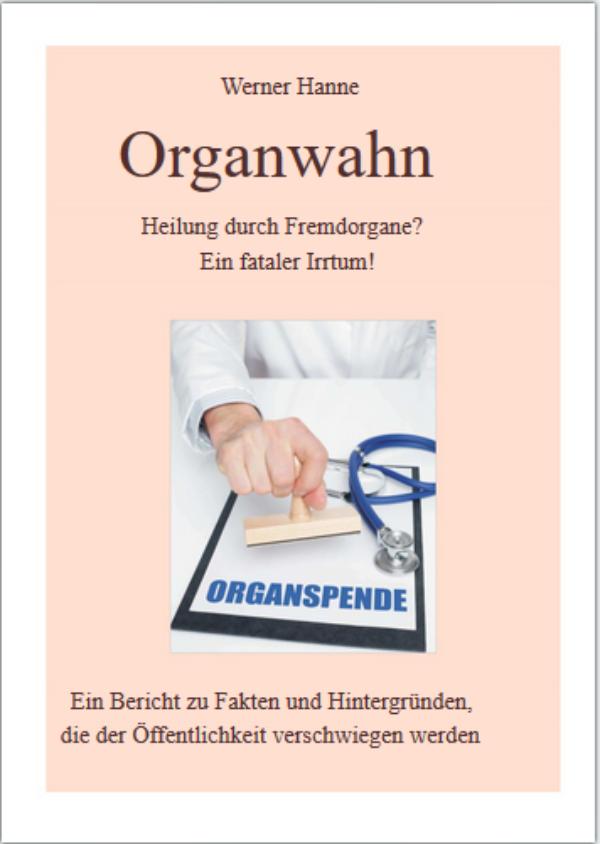 Organwahn