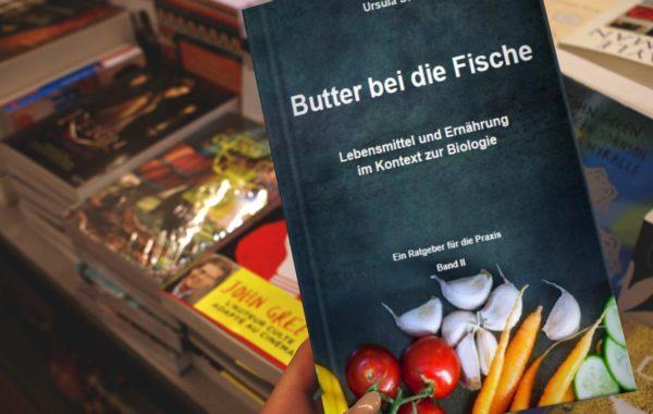 Butter bei die Fische – Band II