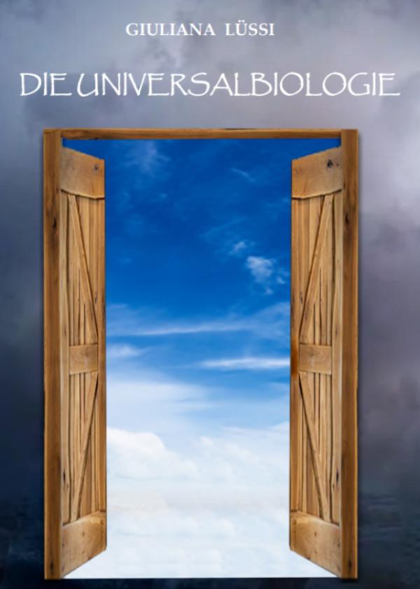 """""""Kurze Einführung in die Universalbiologie""""..."""