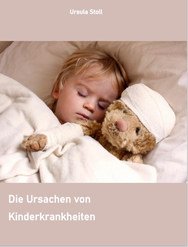 Die Ursachen von Kinderkrankheiten